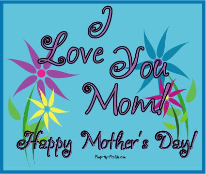 pics of i love you mom. isCute.com - I love you mom